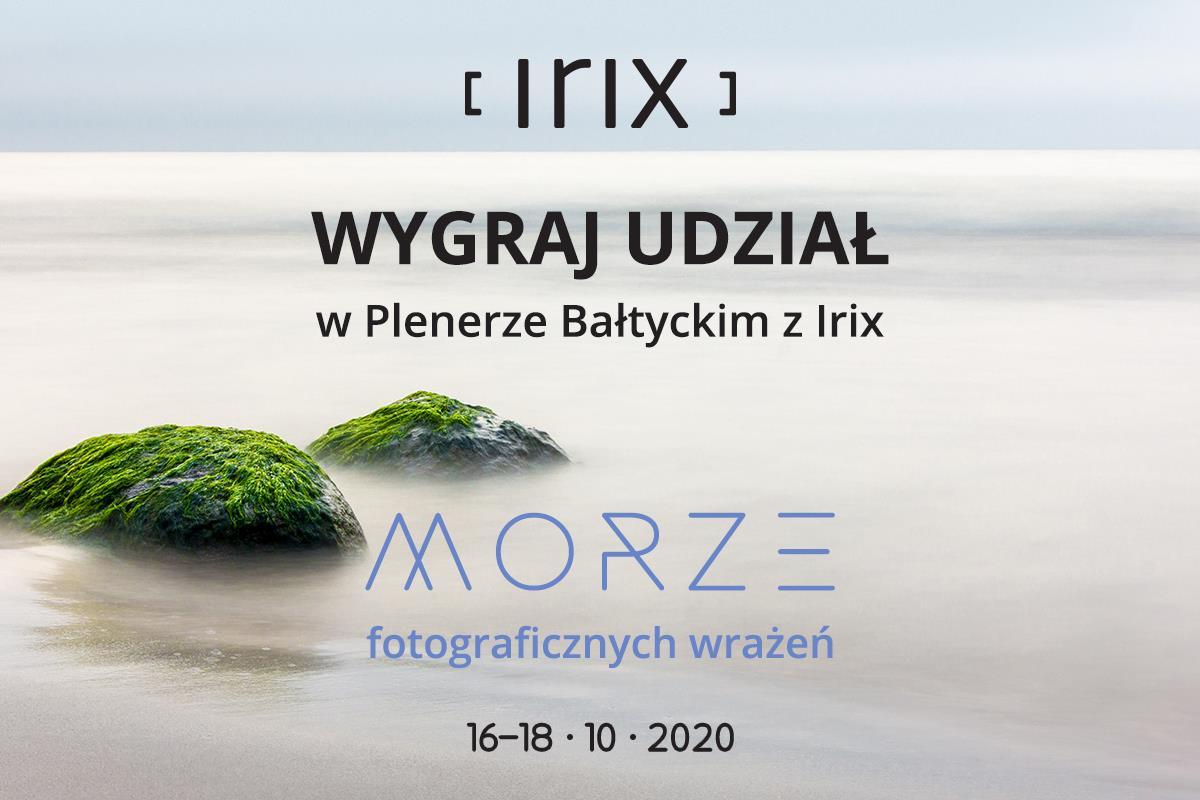 Startuje Konkurs Morze fotograficznych wrażeń – Wygraj udział wPlenerze Bałtyckim zIrix!