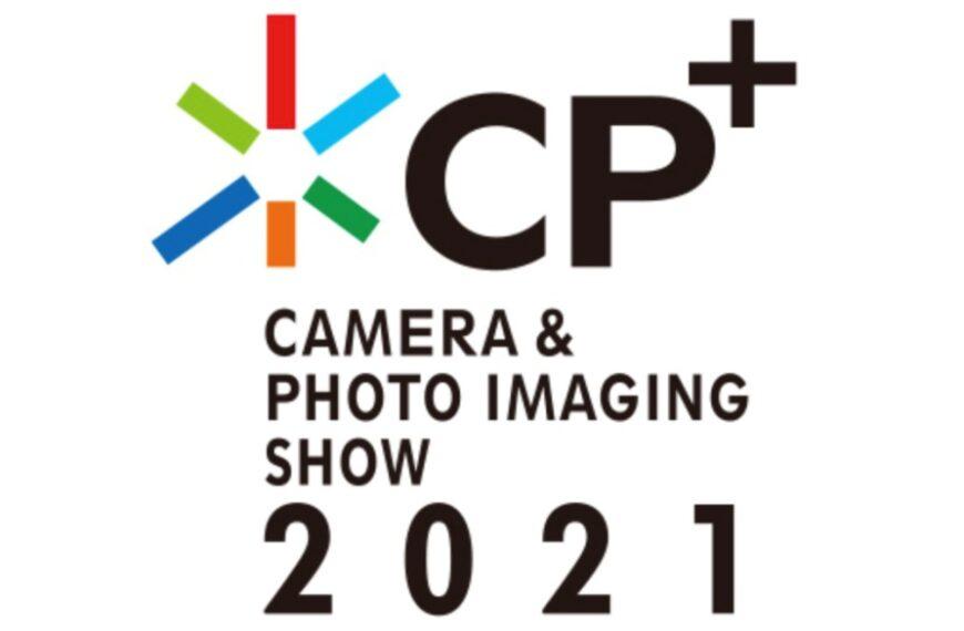 Stowarzyszenie Camera & Imaging Products Association (CIPA) ogłosiło, żewydarzenie CP+2021 odbędzie się wyłącznie wformie cyfrowej jako CP+2021 Online