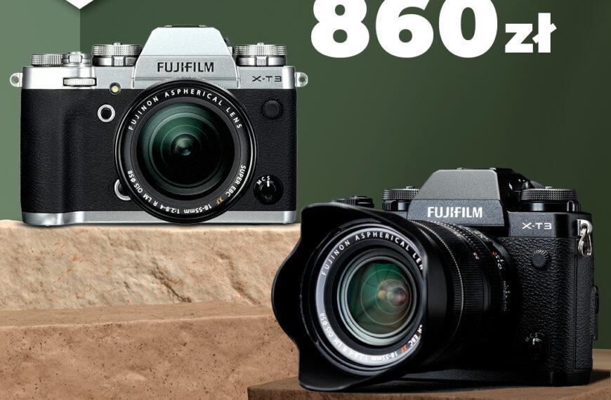 Najnowsze promocje Fujifilm- X-T3 zrabatem