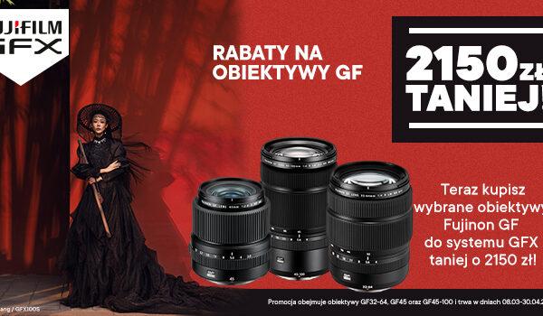 Wyjątkowe rabaty nawybrane obiektywy Fujifilm serii GF